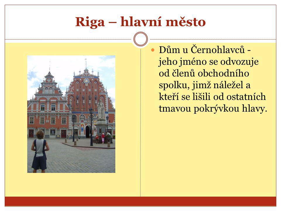 Riga – hlavní město