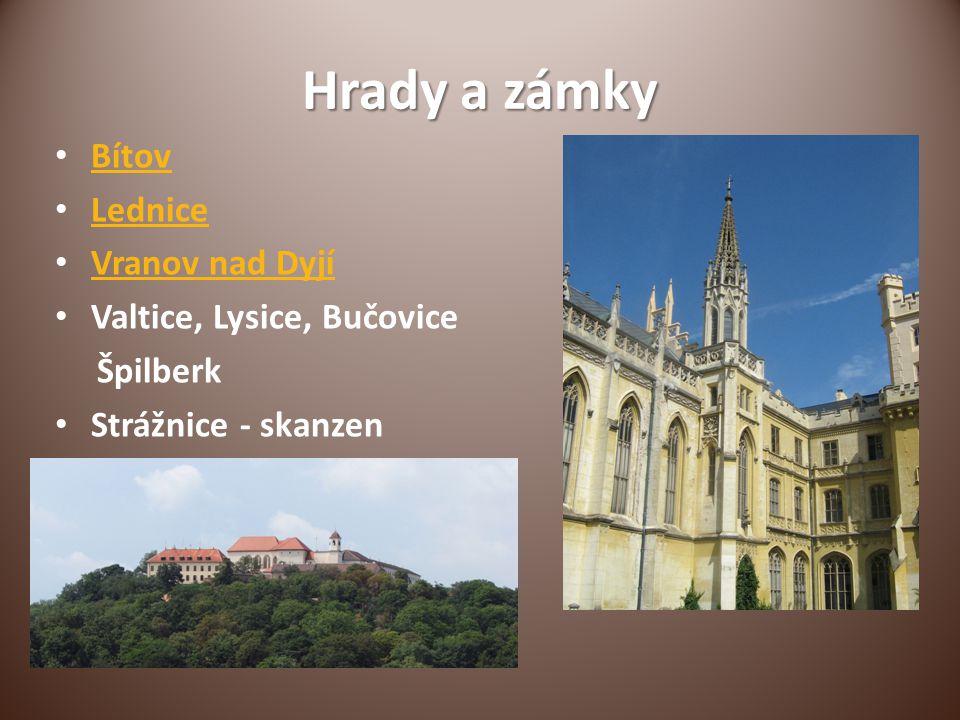 Hrady a zámky Bítov Lednice Vranov nad Dyjí Valtice, Lysice, Bučovice