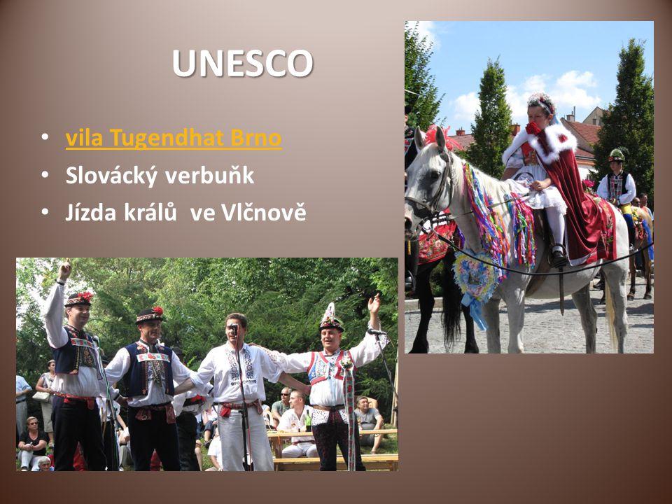 UNESCO vila Tugendhat Brno Slovácký verbuňk Jízda králů ve Vlčnově