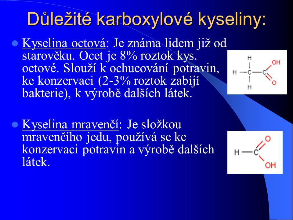 Důležité karboxylové kyseliny: