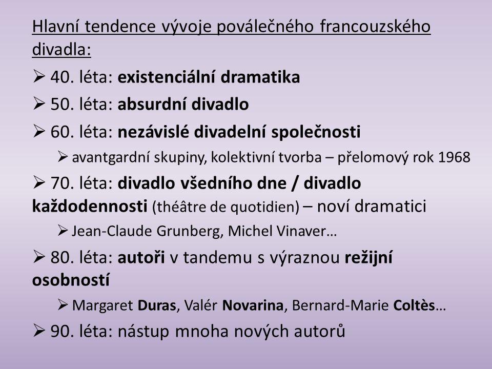 Hlavní tendence vývoje poválečného francouzského divadla:
