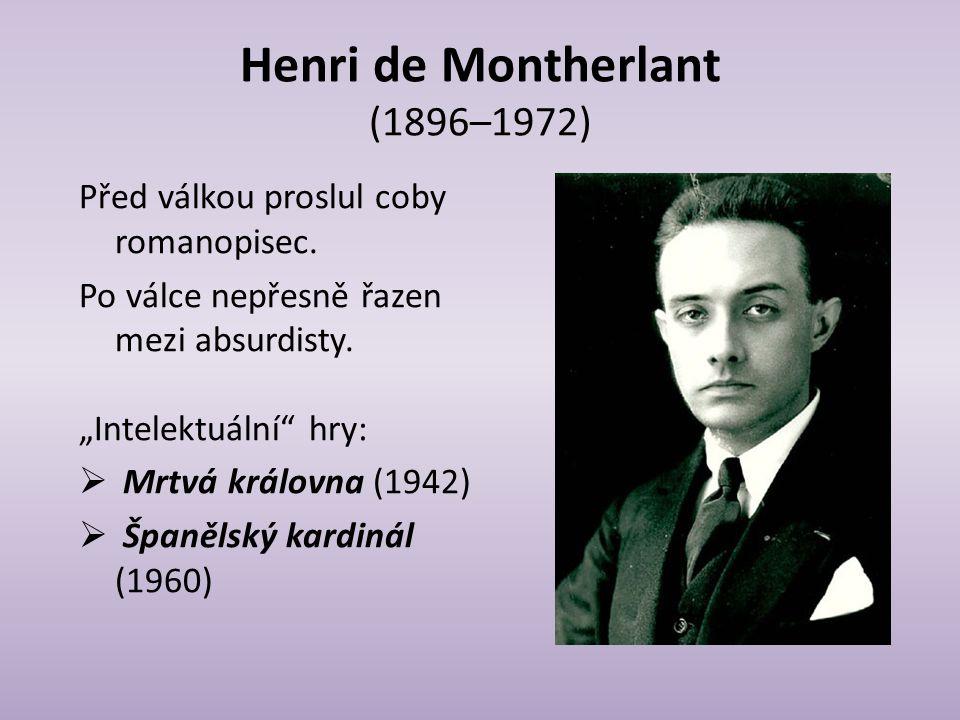 Henri de Montherlant (1896–1972)