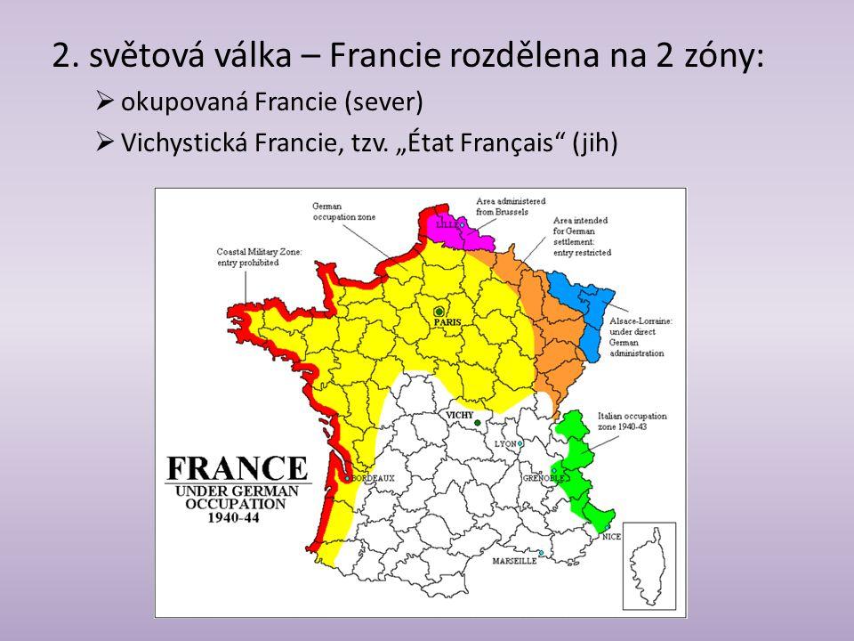 2. světová válka – Francie rozdělena na 2 zóny: