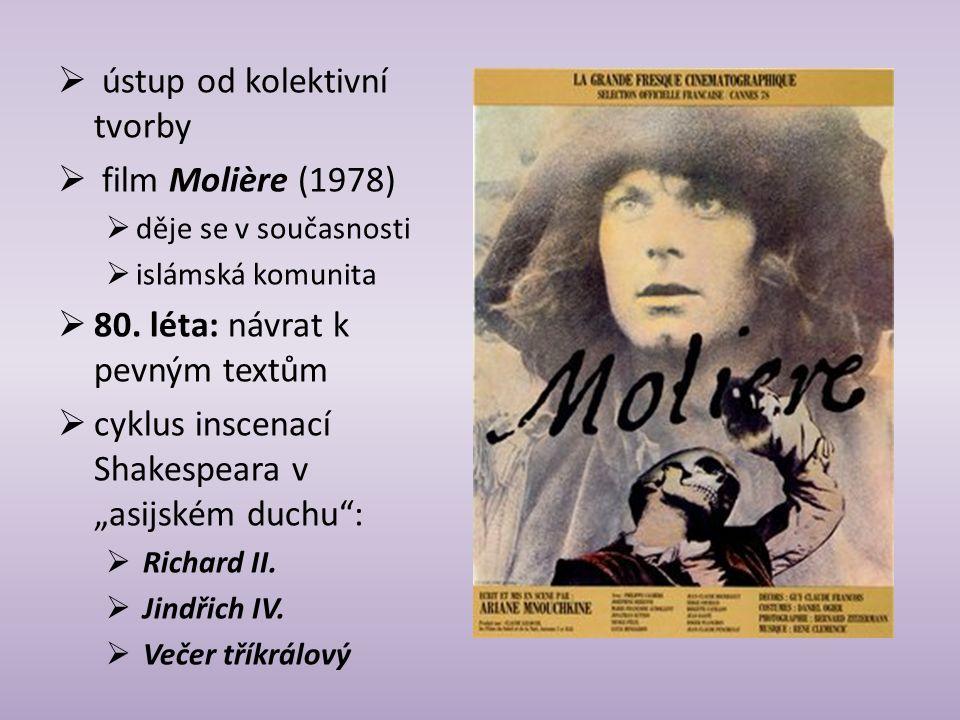 ústup od kolektivní tvorby film Molière (1978)