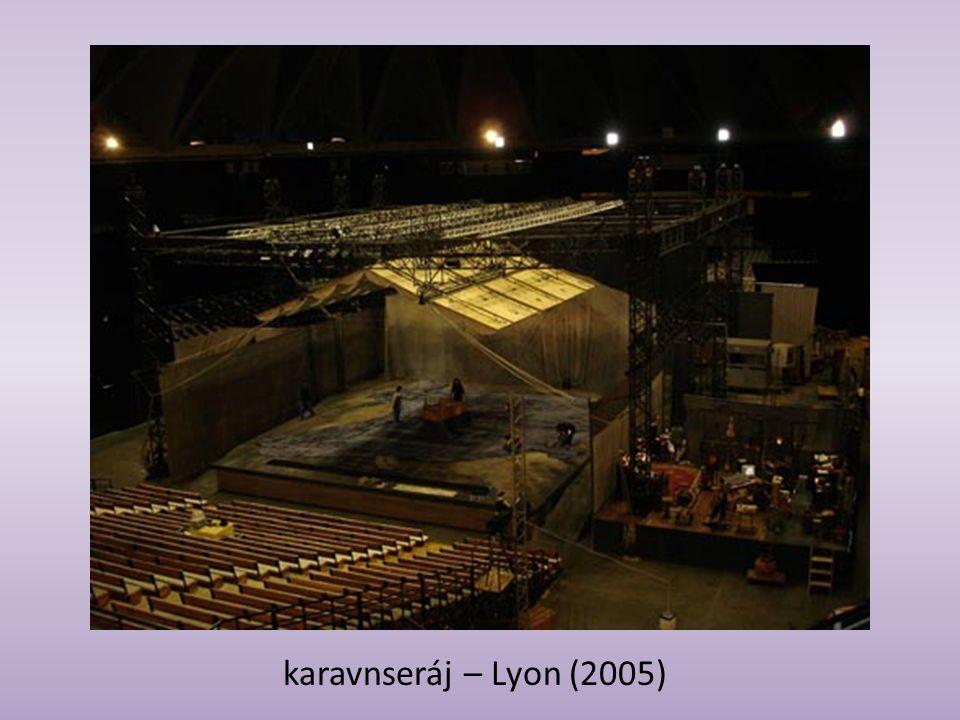 karavnseráj – Lyon (2005)