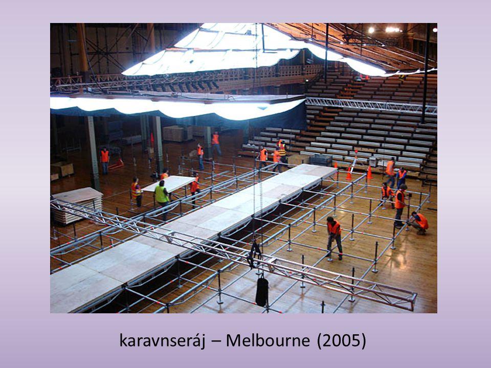 karavnseráj – Melbourne (2005)