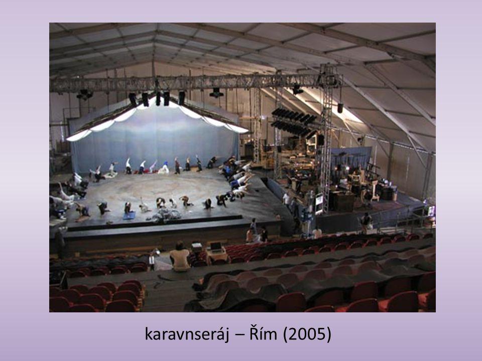 karavnseráj – Řím (2005)