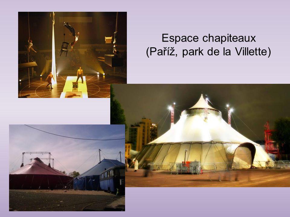 Espace chapiteaux (Paříž, park de la Villette)