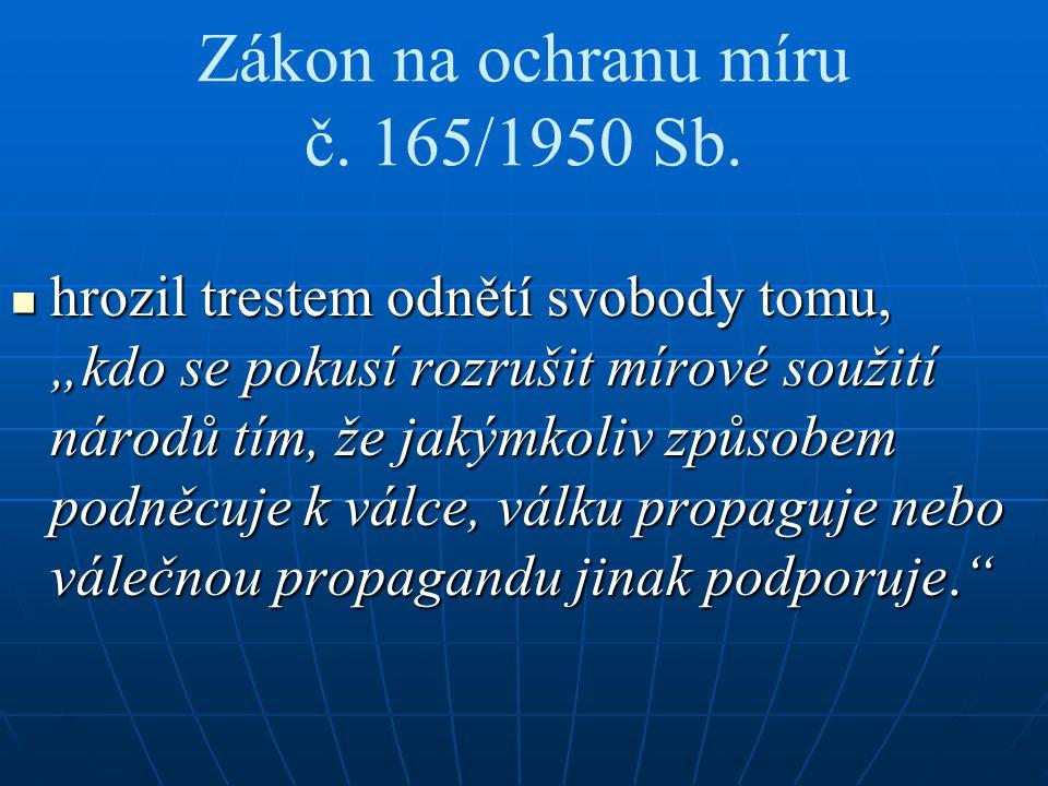 Zákon na ochranu míru č. 165/1950 Sb.