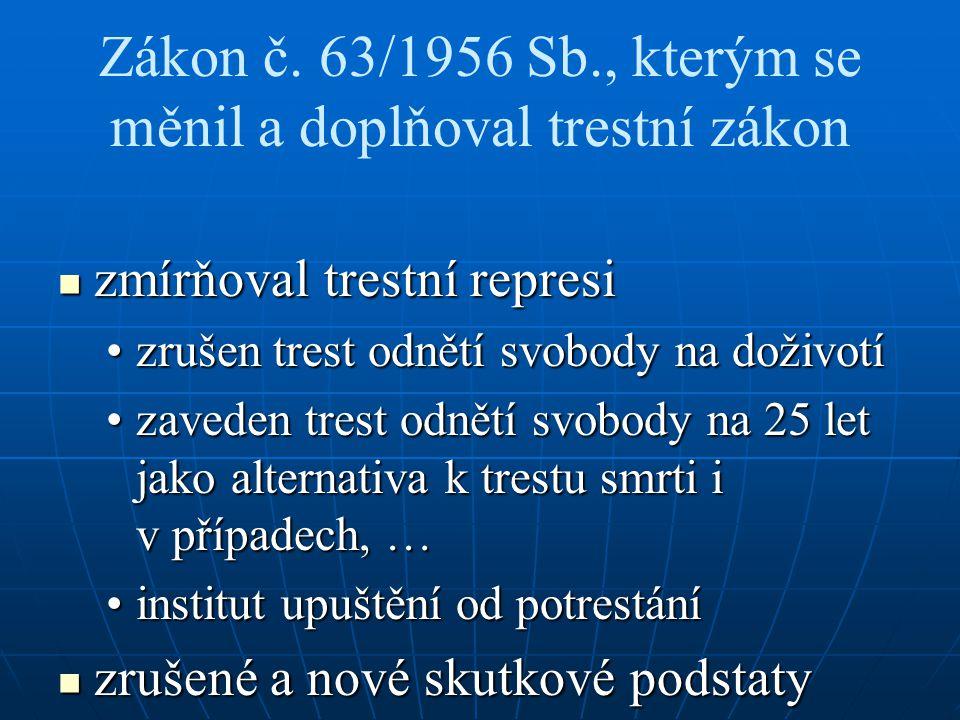 Zákon č. 63/1956 Sb., kterým se měnil a doplňoval trestní zákon