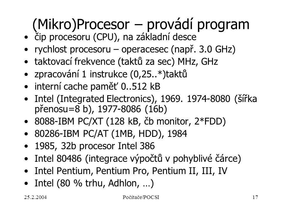 (Mikro)Procesor – provádí program