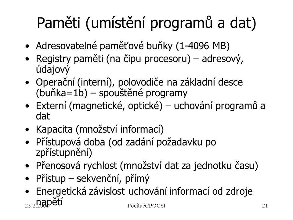Paměti (umístění programů a dat)