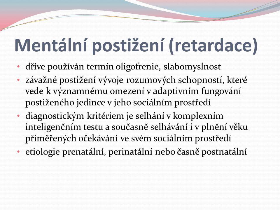 Mentální postižení (retardace)