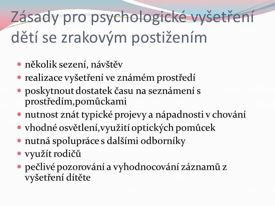 Zásady pro psychologické vyšetření dětí se zrakovým postižením