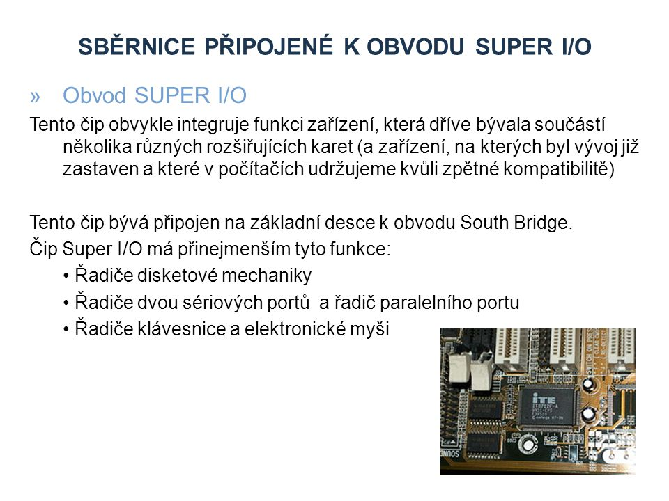 Sběrnice připojené k obvodu SUPER I/O