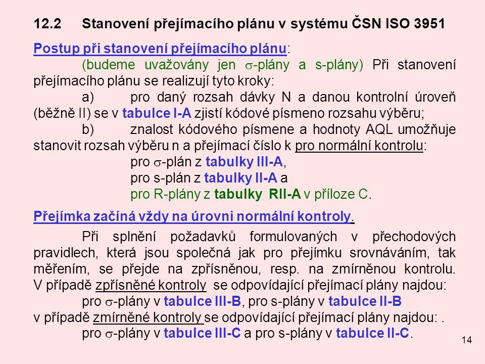12.2 Stanovení přejímacího plánu v systému ČSN ISO 3951