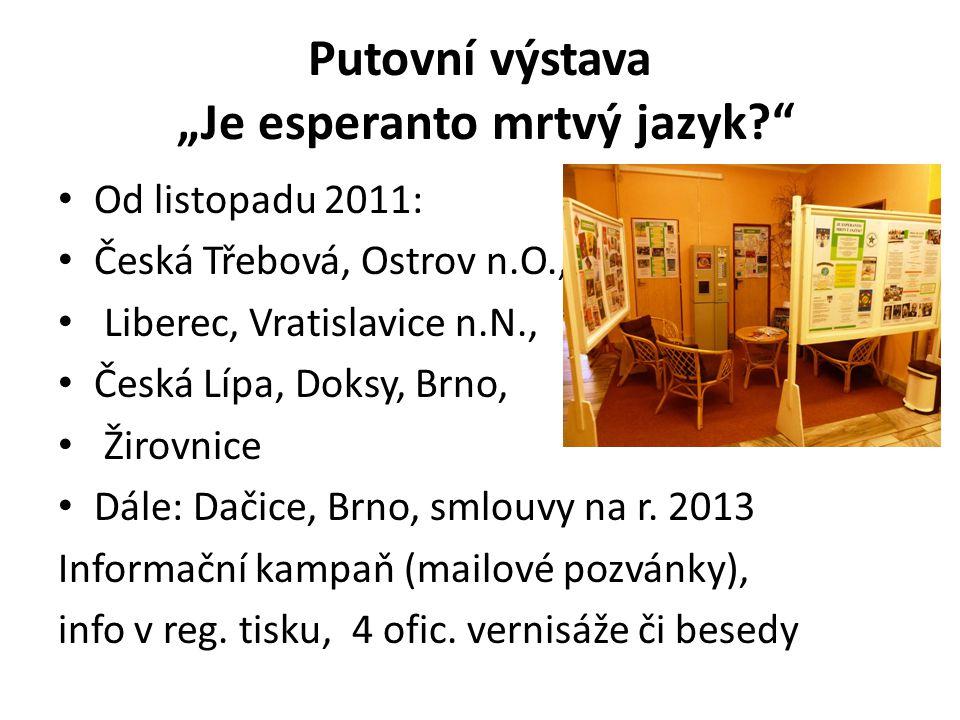 "Putovní výstava ""Je esperanto mrtvý jazyk"
