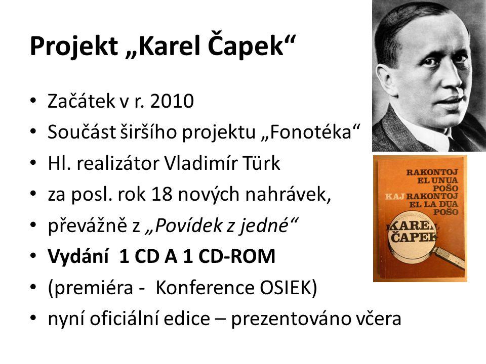 "Projekt ""Karel Čapek Začátek v r. 2010"