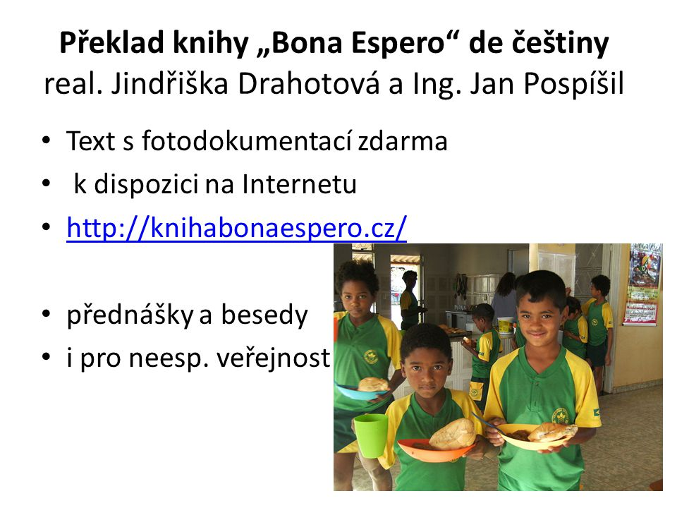 """Překlad knihy """"Bona Espero de češtiny real. Jindřiška Drahotová a Ing"""