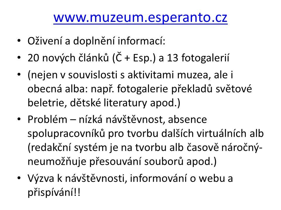 www.muzeum.esperanto.cz Oživení a doplnění informací: