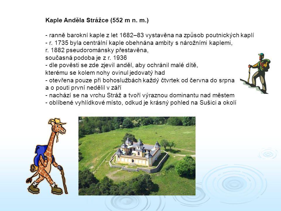 Kaple Anděla Strážce (552 m n. m.)