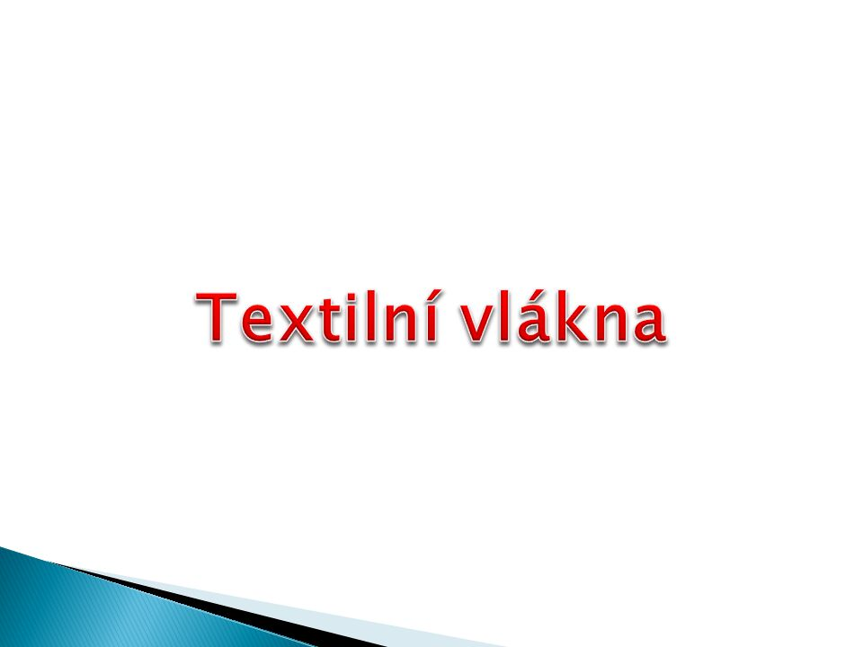 Textilní vlákna