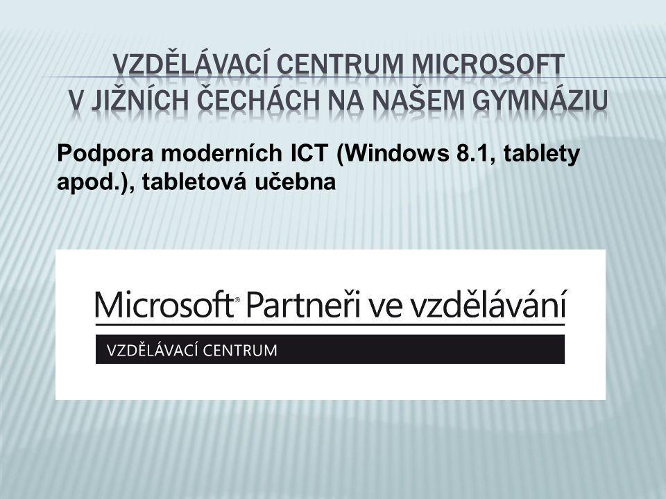 Vzdělávací centrum microsoft v jižních Čechách na našem gymnáziu