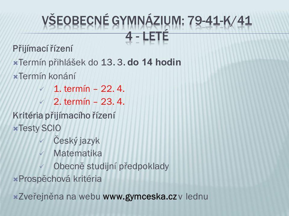 VšeobecnÉ Gymnázium: 79-41-K/41 4 - leté