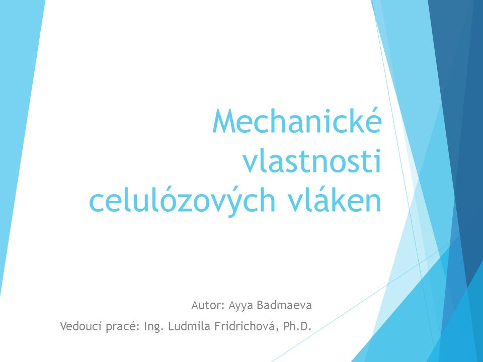 Mechanické vlastnosti celulózových vláken