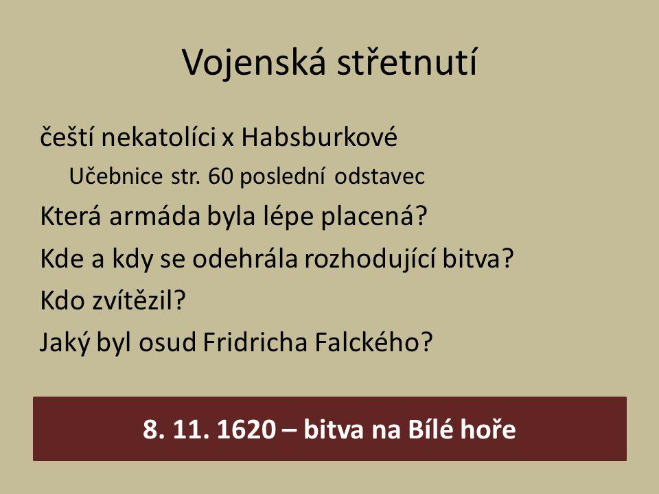 Vojenská střetnutí čeští nekatolíci x Habsburkové