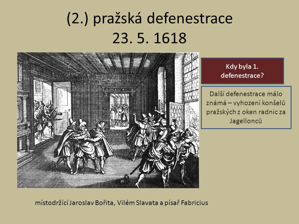 (2.) pražská defenestrace 23. 5. 1618