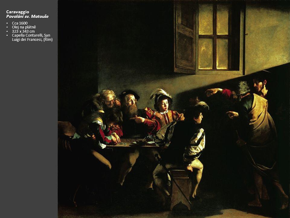 Caravaggio Povolání sv. Matouše Cca 1600 Olej na plátně 323 x 343 cm