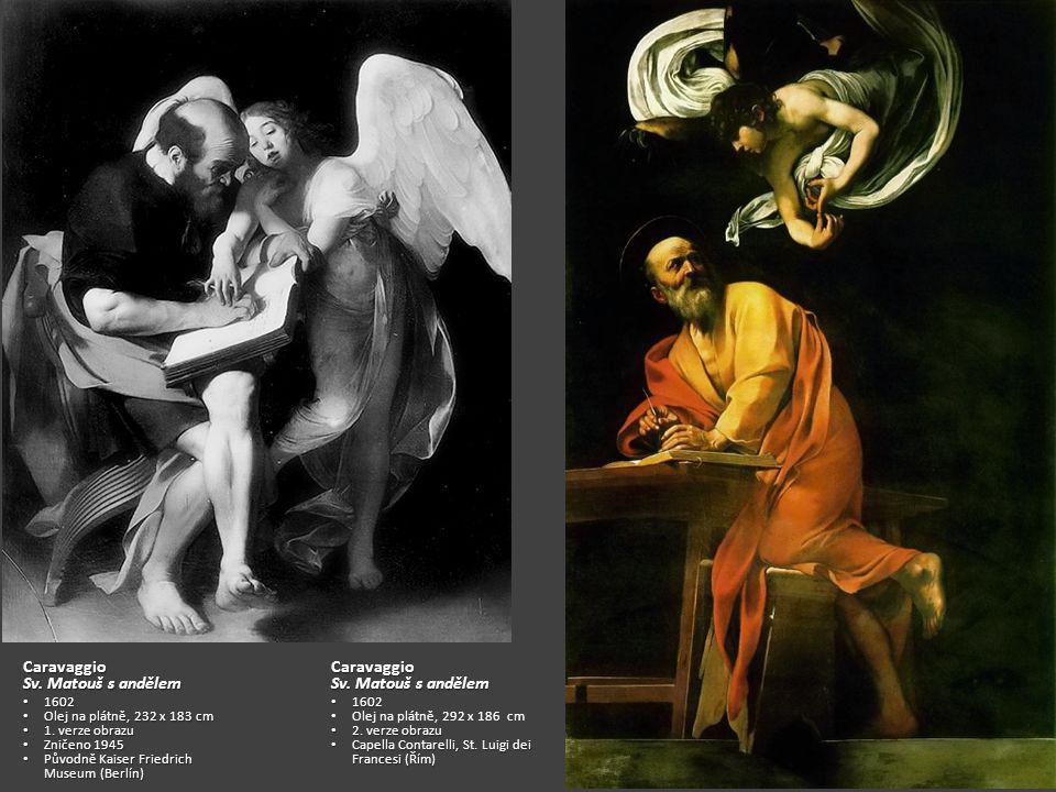 Caravaggio Sv. Matouš s andělem Caravaggio Sv. Matouš s andělem 1602