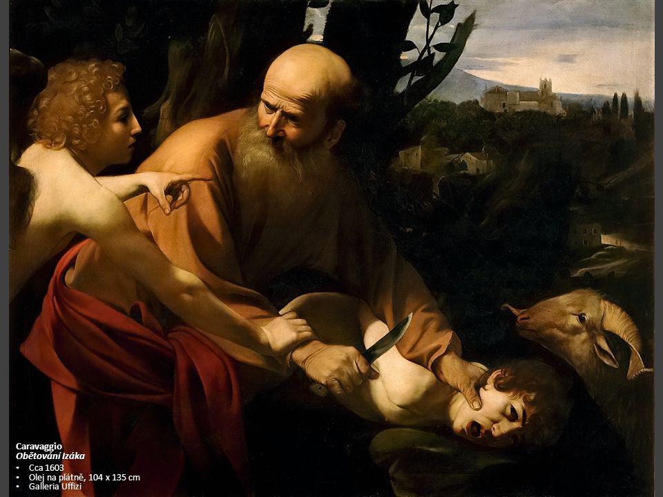 Caravaggio Obětování Izáka Cca 1603 Olej na plátně, 104 x 135 cm