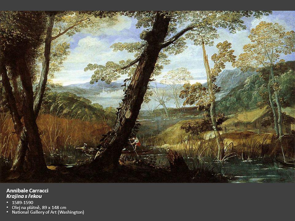 Annibale Carracci Krajina s řekou 1589-1590