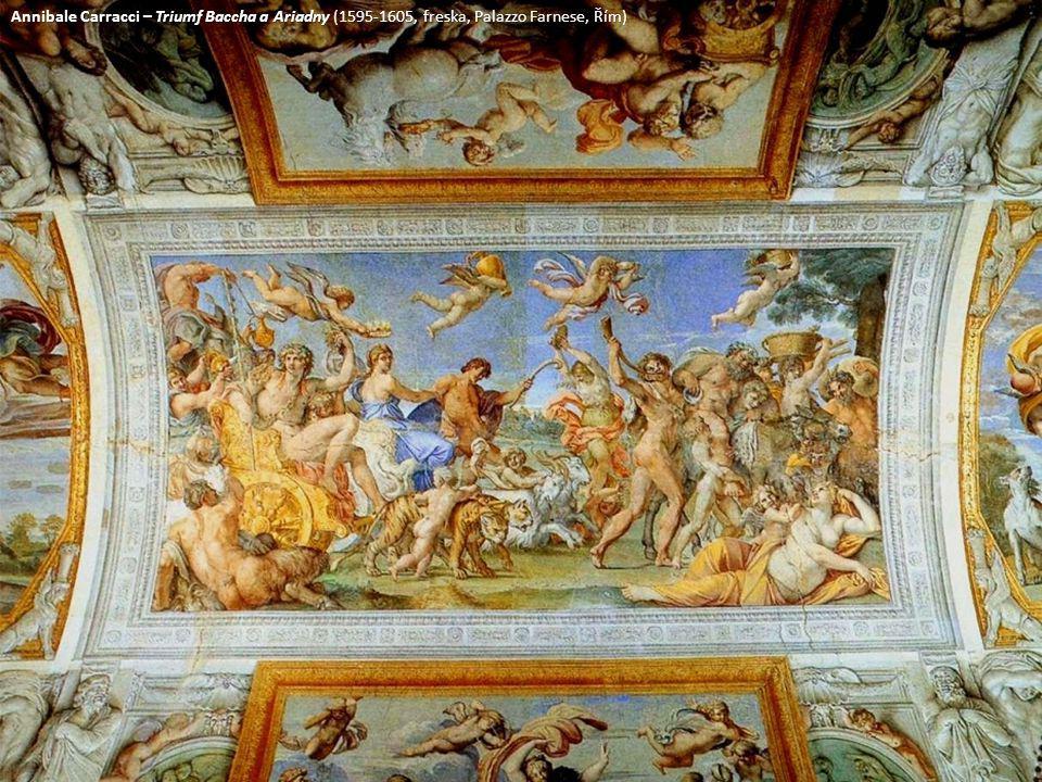 Annibale Carracci – Triumf Baccha a Ariadny (1595-1605, freska, Palazzo Farnese, Řím)