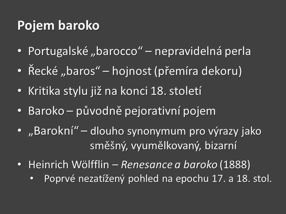 """Pojem baroko Portugalské """"barocco – nepravidelná perla"""