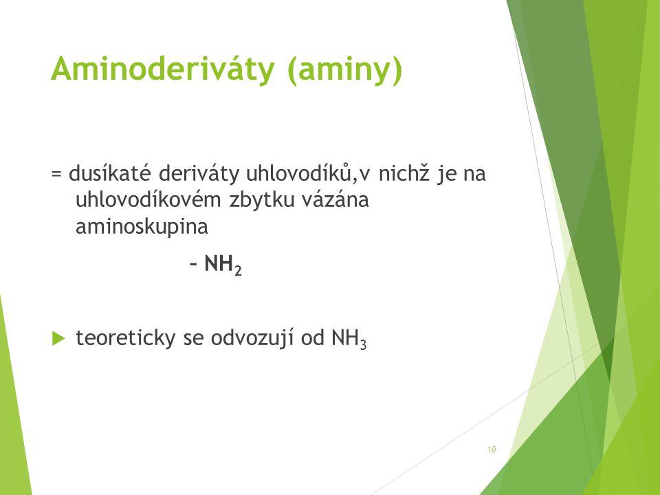 Aminoderiváty (aminy)