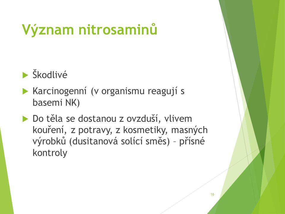 Význam nitrosaminů Škodlivé