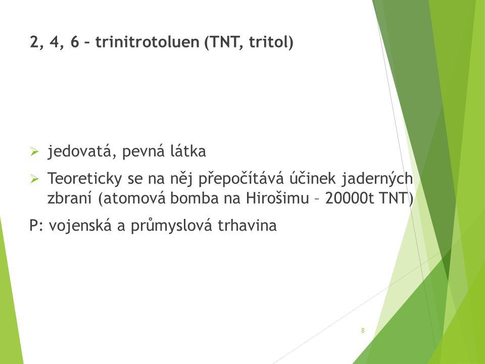 2, 4, 6 – trinitrotoluen (TNT, tritol)