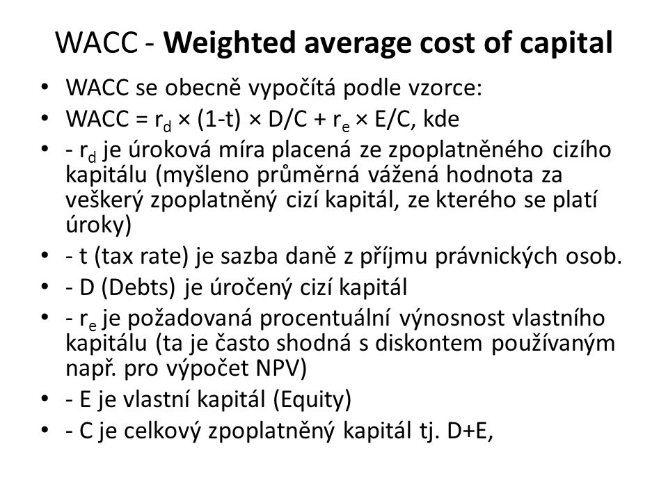 WACC - Weighted average cost of capital