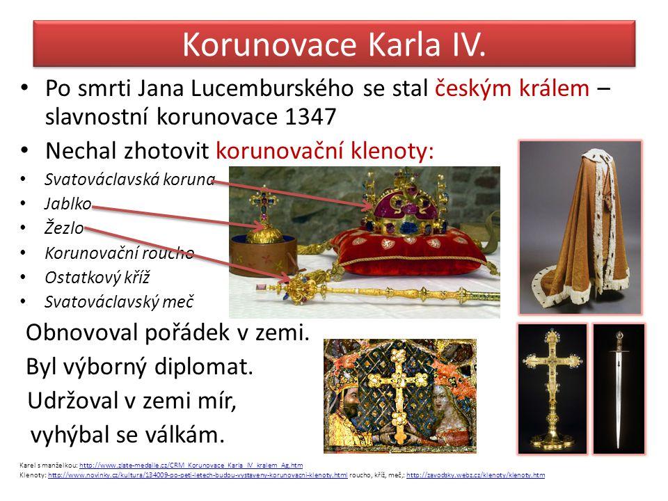 Korunovace Karla IV. Po smrti Jana Lucemburského se stal českým králem – slavnostní korunovace 1347.