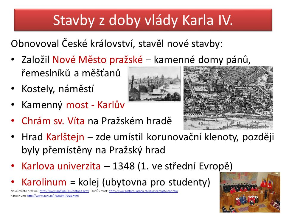 Stavby z doby vlády Karla IV.