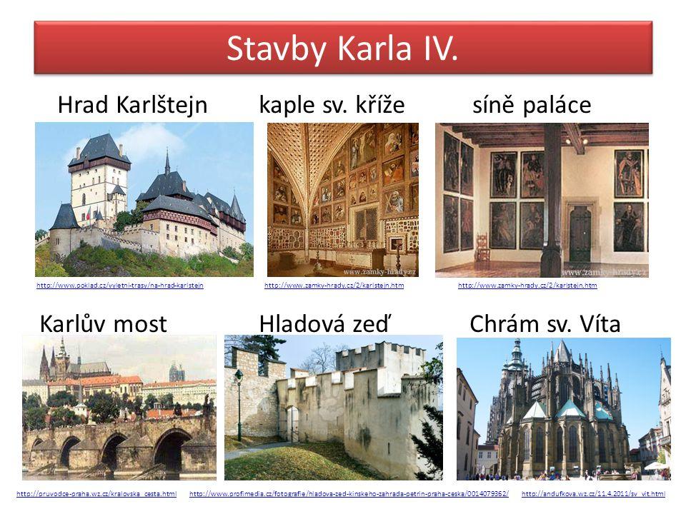 Stavby Karla IV. Hrad Karlštejn kaple sv. kříže síně paláce
