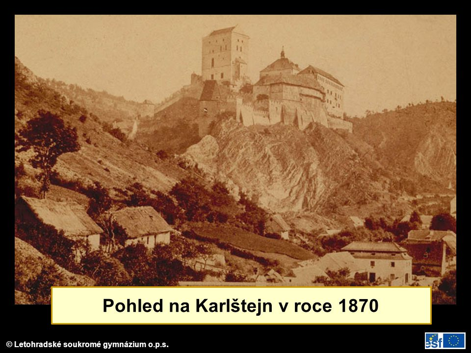 Pohled na Karlštejn v roce 1870