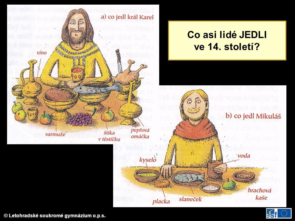 Co asi lidé JEDLI ve 14. století