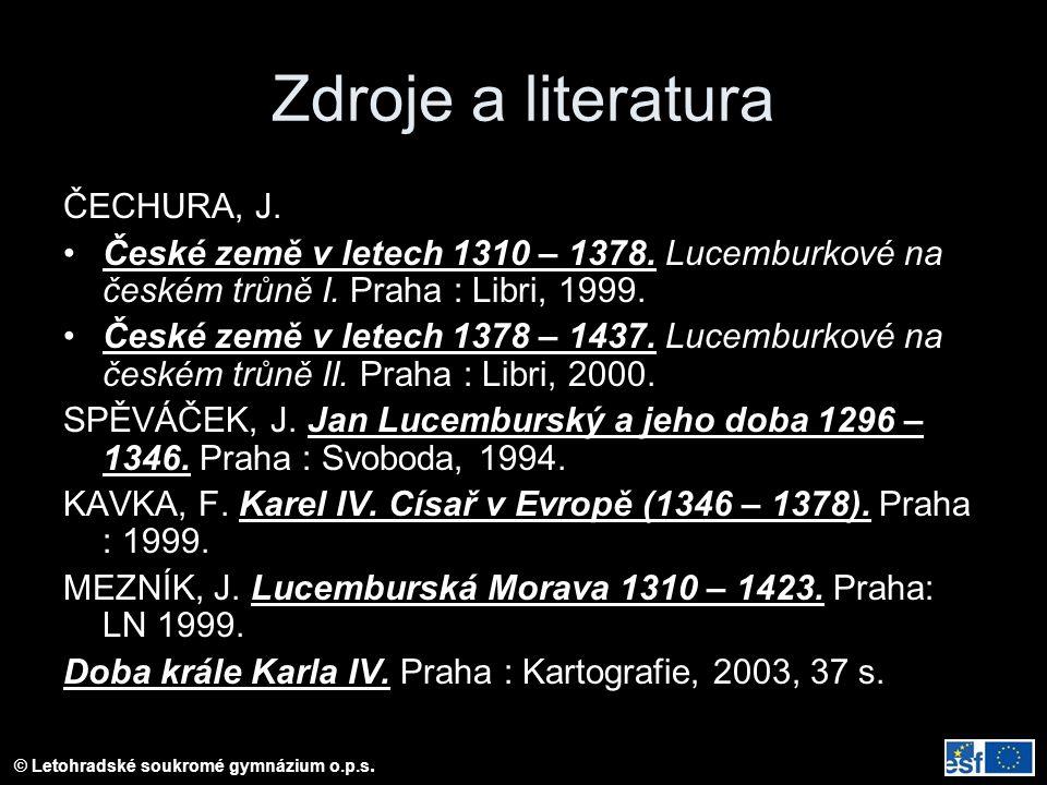 Zdroje a literatura ČECHURA, J.