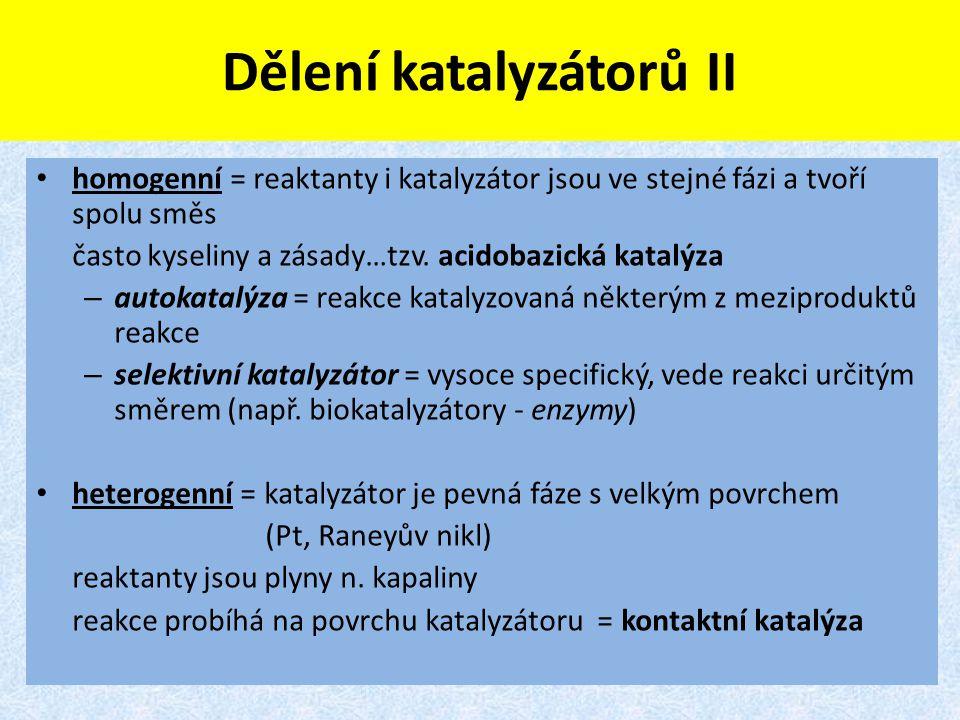 Dělení katalyzátorů II
