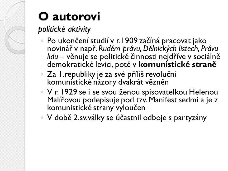 O autorovi politické aktivity