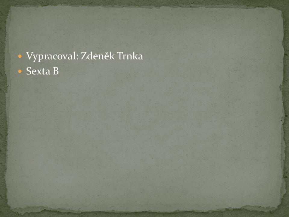 Vypracoval: Zdeněk Trnka